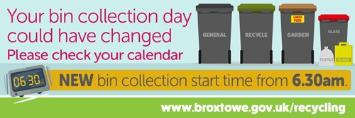 Your bin collection day could have changed.