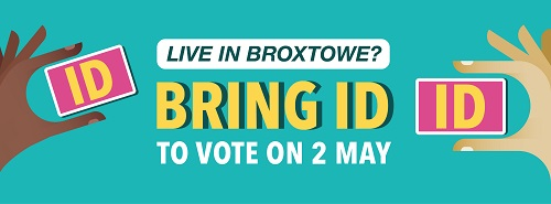 Live in Broxtowe? Bring ID to vote on 2 May