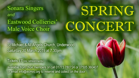 Spring Concert - with Eastwood Collieries' Male Voice Choir and Sonara Singers event.