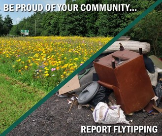 Be proud of your community, report flytipping
